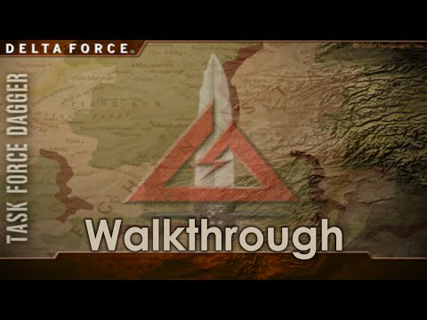 Delta Force: Task Force Dagger Walkthrough