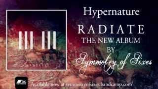 Symmetry of Sixes - R A D I A T E (Full Album Stream)