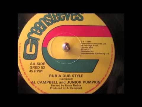 rub adub style  al campbell and junior pumpkin