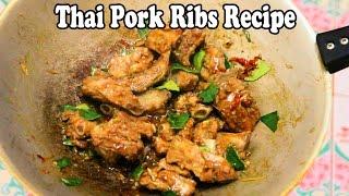 Thai Pork Ribs Recipe: Fried Pork Ribs with Lemongrass. Delicious Thai Food Recipes