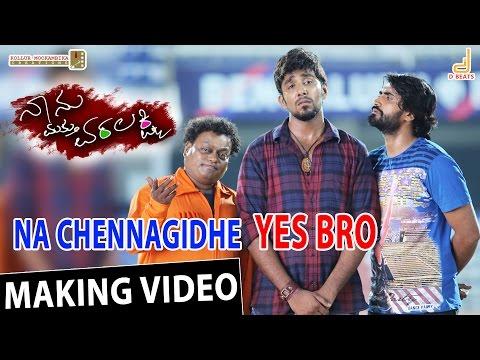Na Chennagidhe Yes Bro - Naanu Mathu Varalakshmi | Prithvi, V. Harikrishna | New Kannada Song 2016