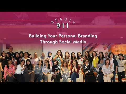 Beauty 911: Building Your Personal Branding Through Social Media