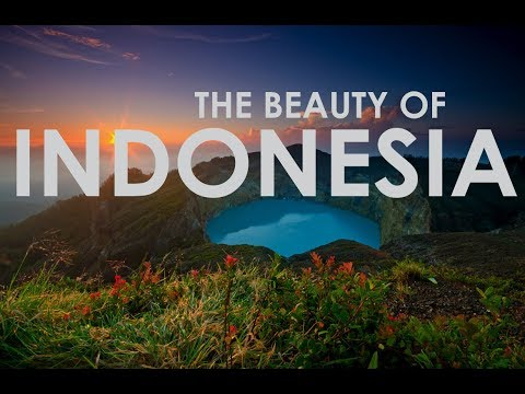 WONDERFUL INDONESIA 2018 - The Beauty Of Indonesia