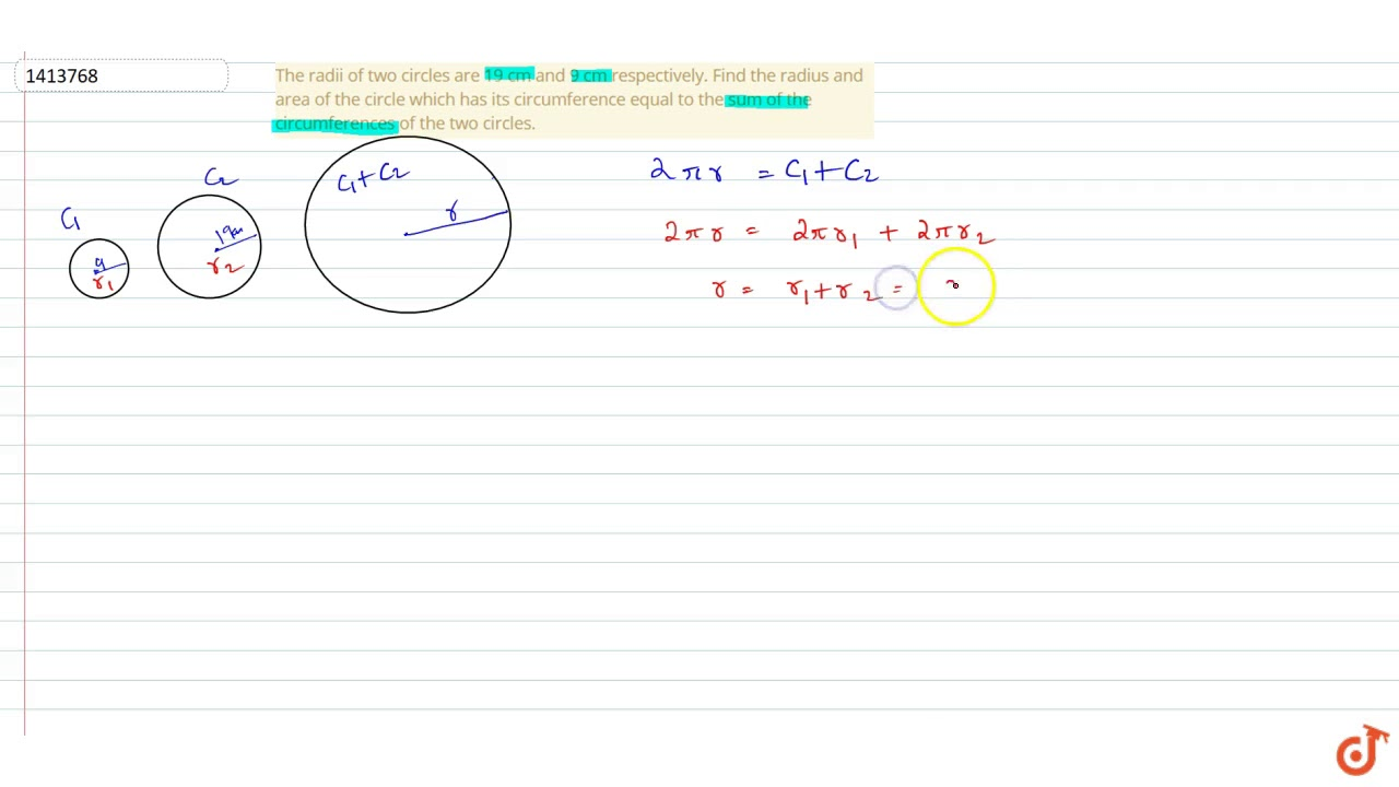 9 To Cm The Radii Of Two Circles Are 19 Cm And 9 Cm Respectively Find The Radius And Area Of The C
