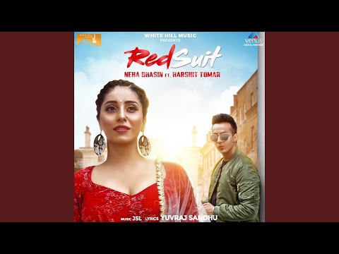 Red Suit (feat. Harshit Tomar)