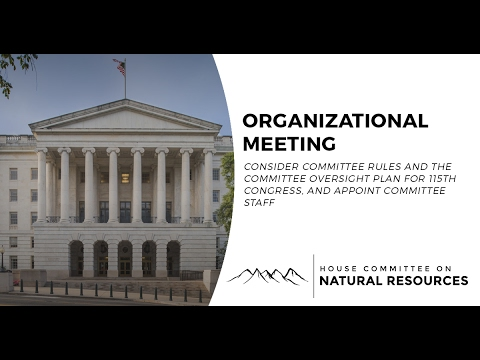 House Natural Resources Committee Hearings