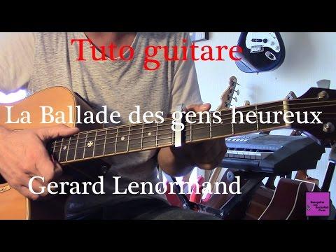 Tuto Guitare - Chanson Facile - La Ballade Des Gens Heureux - Gerard Lenorman + TAB