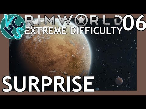Rimworld Beta 18 EP06 - Surprise - Extreme Difficulty No Tur