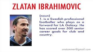 How to Pronounce Zlatan Ibrahimovic