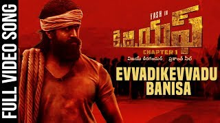 Evvadikevvadu Banisa Full Video Song   KGF Telugu Movie   Yash   Prashanth Neel   Hombale Films