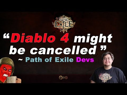 Diablo 4 might be cancelled (c) Path of Exile Devs