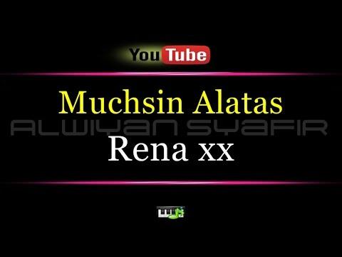 Karaoke Muchsin Alatas - Rena xx