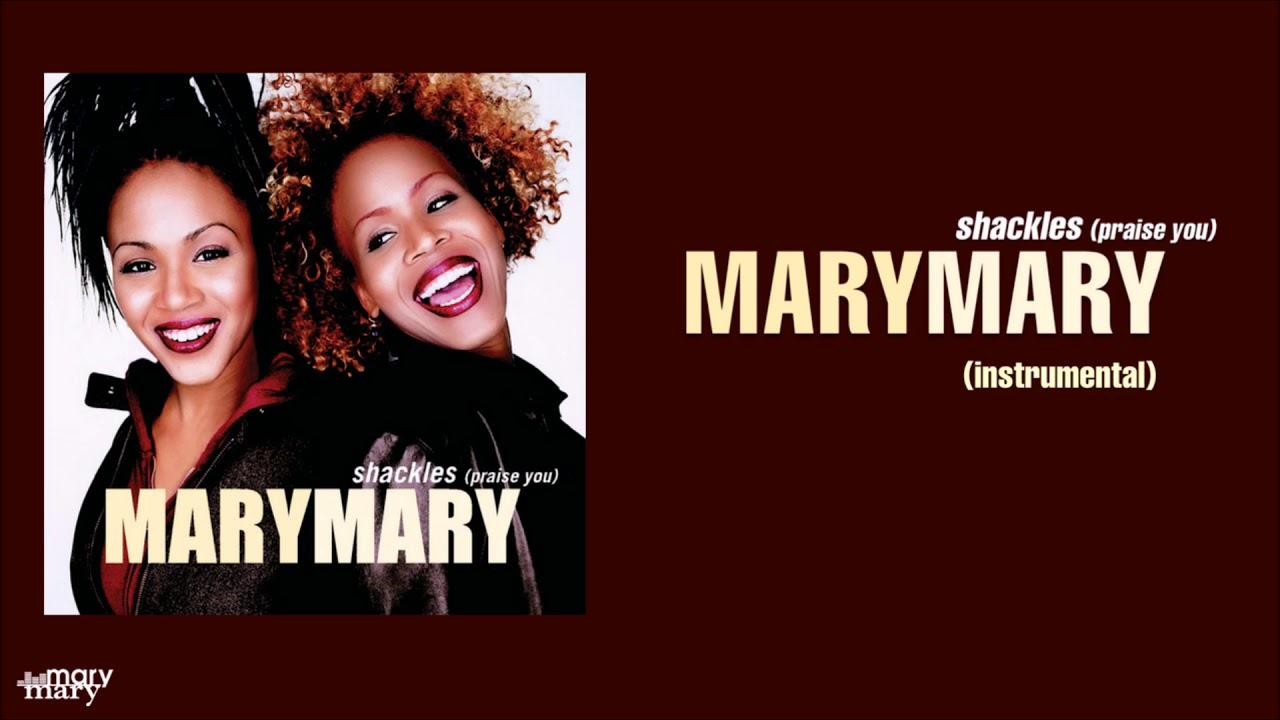 mary-mary-shackles-praise-you-instrumental-k-smith