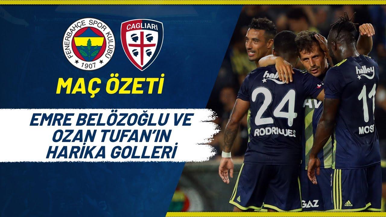 MAÇ ÖZETİ: Fenerbahçe 2-2 Cagliari Calcio