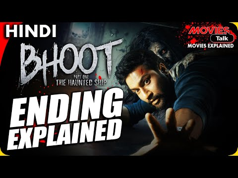 BHOOT - Part One The Haunted Ship : Ending Explained