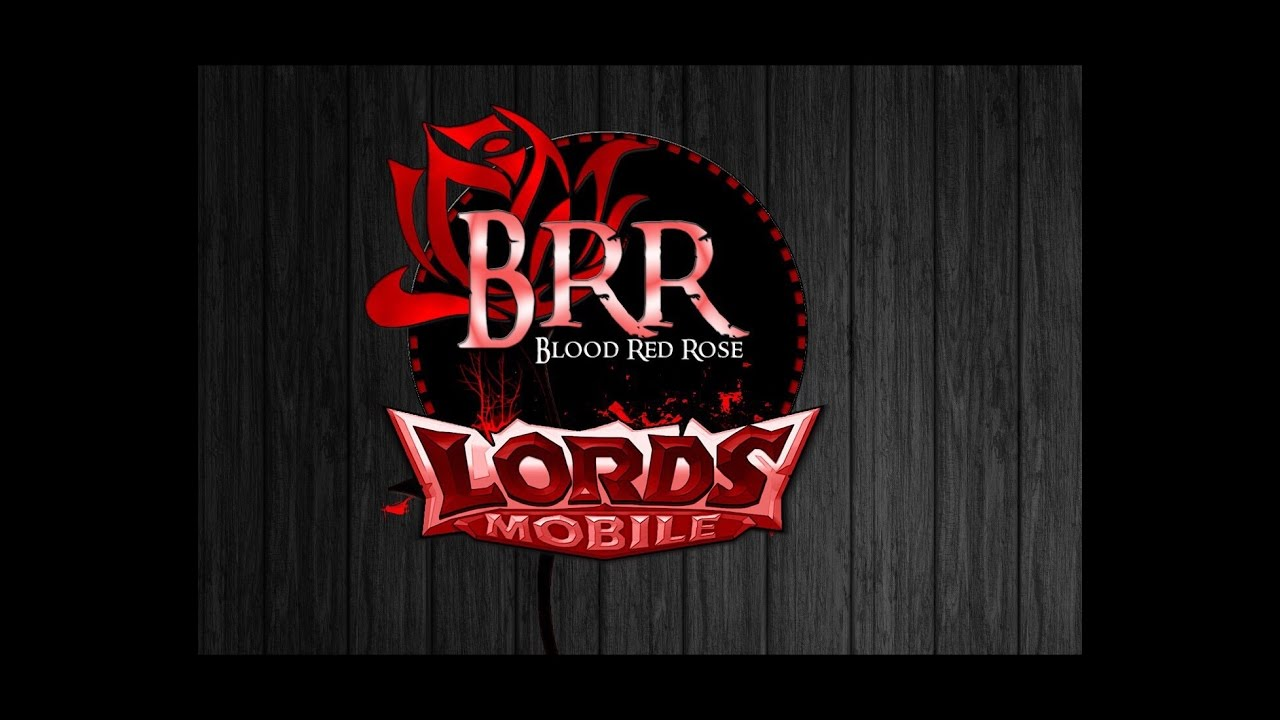 lords mobile blood red rose k2 brr youtube