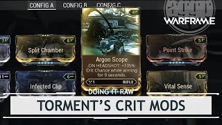 Warframe Playtest: Trying Out Torment's Crit Mods [doingitraw]