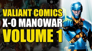 Who Is X-O Manowar? (X-O Manowar Vol 1: By The Sword)