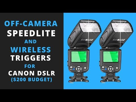 Off-Camera Speedlite Flash & Radio Transmitter for Canon DSLR? ($200 Budget)