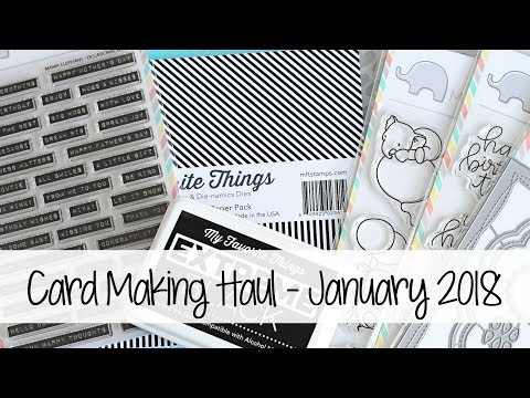 Card Making Haul - January 2018 | The Card Grotto
