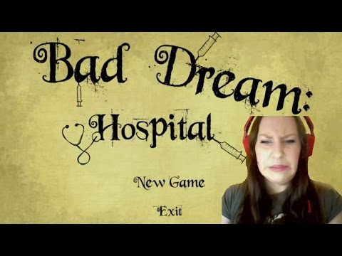 Primakat Plays - Bad Dream: Hospital BOTH ENDINGS