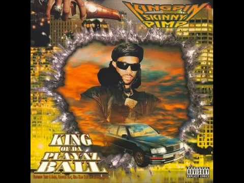 Kingpin Skinny Pimp - King of Da Playaz Ball [Full Album - 1996]