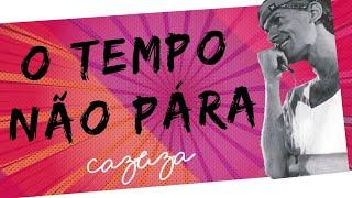 Cazuza - O Tempo não Pára (video clipe)