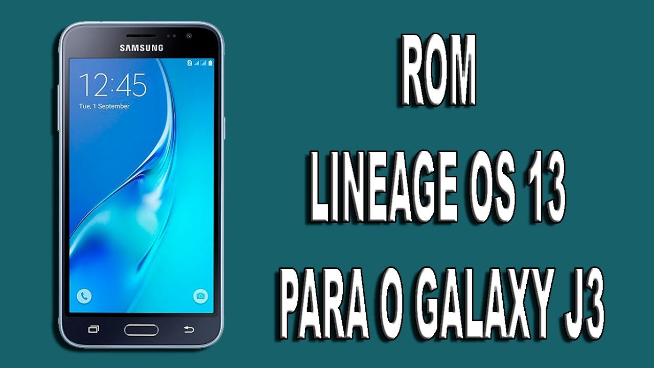 New Lineage OS 13 ROM for the Galaxy J3