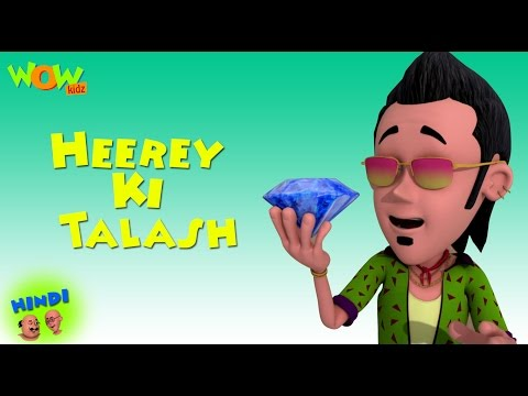 Heerey Ki Talash - Motu Patlu in Hindi - 3D Animation Cartoon for Kids -As seen on Nickelodeon