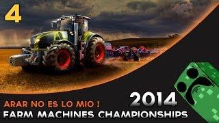 Farm Machines Championships 2014 - Español - Cap.4 Arar no es lo mio