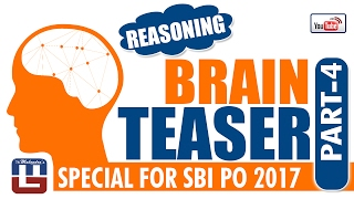 BRAIN TEASER | REASONING | PART - 4 | SBI PO 2017 |