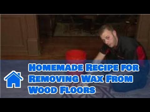 Flooring Tips : Homemade Recipe for Removing Wax From Wood Floors