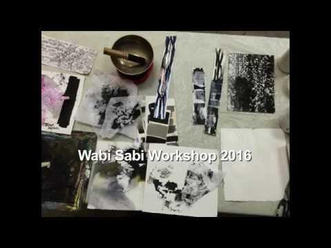 The Visual Poetry of Wabi Sabi:  Mixed Media Workshop 2016