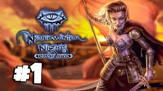 Neverwinter Nights Enhanced Edition #1 - Character Creation - Gameplay Walkthrough