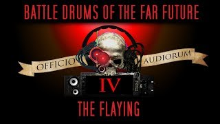 Download Battle Drums of the Far Future Part IV - The Flaying