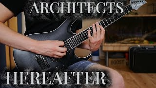 ARCHITECTS - HEREAFTER FULL GUITAR COVER