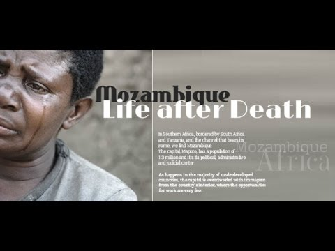 Mozambique Life after Death