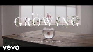 JGrrey - Growing