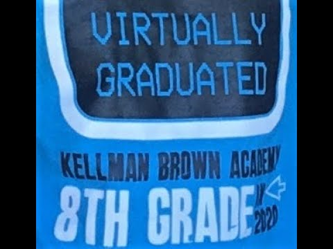 Kellman Brown Academy 8th Grade Graduation 2020