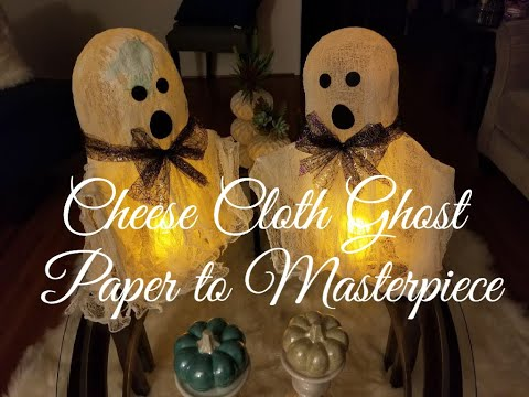 Cheese Cloth Ghost - Halloween decor - Paper to Masterpiece - diy project