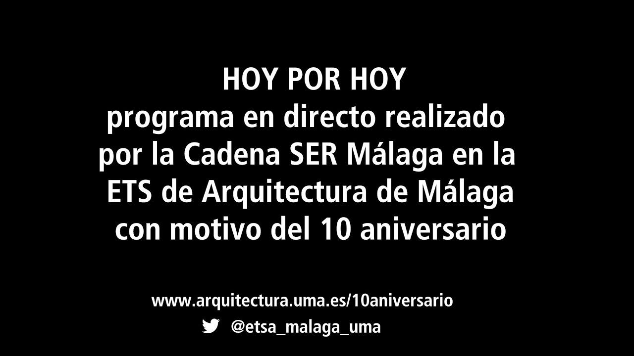 Hoy por hoy malaga programa en directo desde la ets de arquitectura de m laga youtube - Ets arquitectura malaga ...