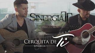 Sinergia TT - Cerquita De Ti (Lyric)
