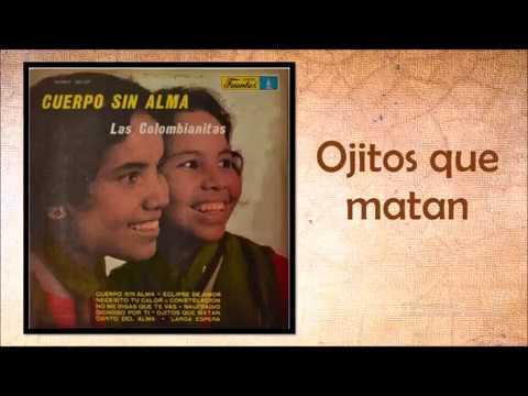 Ojitos que matan Las Colombianitas Oficial