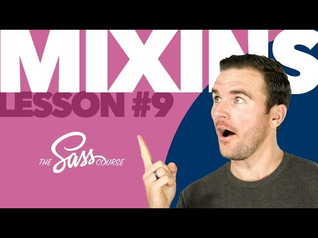 [#9] Sass Mixins (Learn Sass)