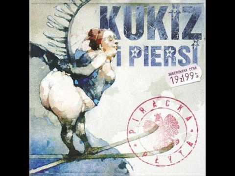 Kukiz i Piersi  Piosenka z takim tekstem że w radiu puszczali