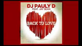 DJ Pauly D Ft Jay Sean - Back To Love Studio Acapella - Download