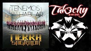 Banda Tierra Sagrada - Tenemos Que Hablar (Audio EpicENTER)