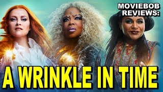 MovieBob Reviews: A WRINKLE IN TIME