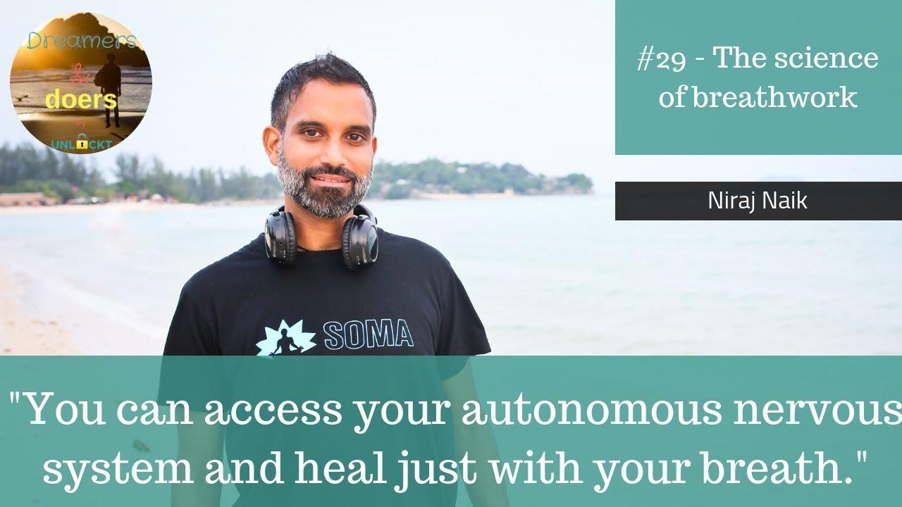 D&D #29 - Niraj Naik - The science of breathwork