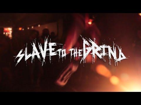 SLAVE TO THE GRIND - KICKSTARTER VIDEO